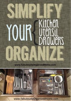SIMPLIFY + ORGANIZE YOUR KITCHEN UTENSILS | Fabulously Organized Home