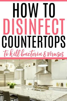 Keep your kitchen clean from viruses with this simple tip on how to disinfect countertops. Use bleach or rubbing alcohol to disinfect and clean.