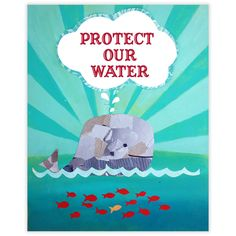 Protect our Water Print  by Children Inspire Design