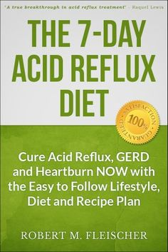 The 7-Day Acid Reflux Diet: Cure Acid Reflux, GERD and Heartburn NOW with the Easy to Follow Lifestyle, Diet and 45 Mouth-Watering Recipes - http://www.kindle-free-books.com/the-7-day-acid-reflux-diet-cure-acid-reflux-gerd-and-heartburn-now-with-the-easy-to-follow-lifestyle-diet-and-45-mouth-watering-recipes
