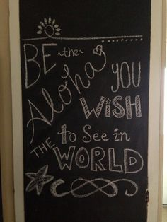 My chalkboard quote for today!