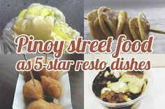 If Filipino Street Food Were Described Like 5-Star Resto Dishes