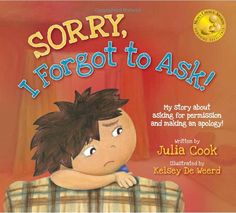 Sorry I Forgot To Ask! And other good books to use at the beginning (or as needed) in the classroom.