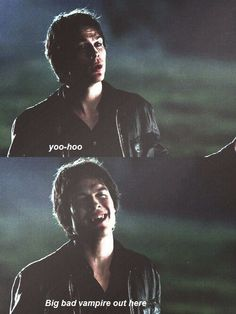 Damon and his sarcastic ways