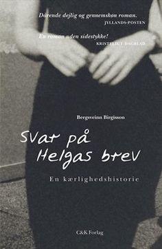 Svar på Helgas brev - En kærlighedshistorie.