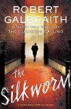 Free Kindle Book -  MYSTERY & THRILLERS – $9.99 – The Silkworm (A Cormoran Strike Novel)