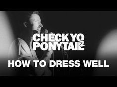 "How To Dress Well Performs ""& It Was You"""