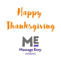 #HappyThanksgiving Massage Envy Hawai`i is truly thankful for all our members, guest, and wonderful staff, we couldn't do it without any of you. #Ohana #MassageEnvyHI