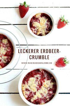 Für alle Leckermäulchen: köstlicher Erdbeer-Crumble - Rheinhessenliebe