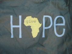 Women's Give Hope Africa Adoption T-shirt Africa Art, Out Of Africa, Africa Mission Trip, Mission Trips, Les Continents, Give Hope, Uganda, South Africa, Bible Verses