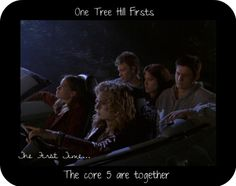 OTH firsts: the first time...the core 5 are together