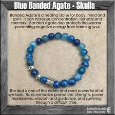 MANTRA: What I will, I will be. - 8mm Blue Banded Agate Natural Gemstones - Tibetan Silver Skulls - Tibetan Silver Rondelle - Commercial Strength, Latex-Free Elastic Band - Handcrafted in our West Hol