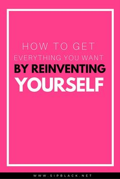 Reinventing yourself is a skill every entrepreneur should have. If you want to overcome your fears and step into a life you designed, then this guide is 100% for you.