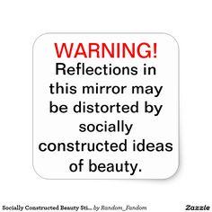 Shop Socially Constructed Beauty Stickers created by Random_Fandom. Reflection, Things I Want, Stickers, Mirror, My Love, Beauty, Mirrors, Cosmetology, Beauty Illustration