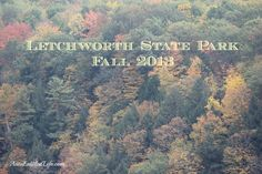 Letchworth State Park - Autumn 2013   http://www.annsentitledlife.com/newyork/letchworth-state-park/