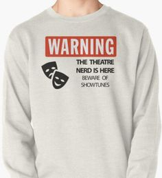 WARNING Theatre Nerd T-Shirt