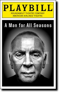 A Man for All Seasons at the American Airlines Theatre. Opening night, October, starring Frank Langella as Sir Thomas More. Cinema Theatre, Broadway Theatre, Broadway Shows, Theatre In The Round, National Theatre Live, Ethel Merman, A Little Night Music, The Great White, Opening Night