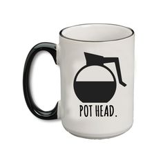 For the pot heads who don't get the munchies - just more energy from all the caffeine. 4/20 sip it, baby! - 15 oz. - Ceramic - Microwave Safe - Dishwasher Safe