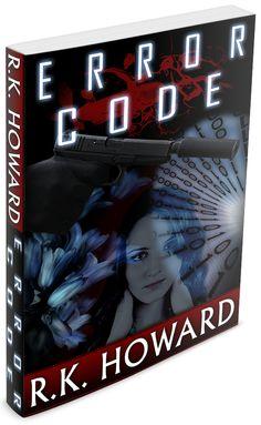 Error Code  http://www.ryankhoward.com/book-covers/error-code