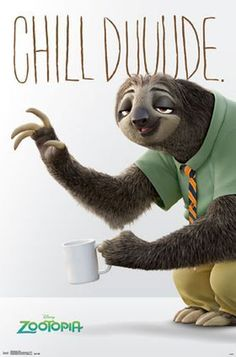 Zootopia Domestic Poster, Chill Dude With Flash The Sloth Holding A Cup Of Coffee Art Photo & Logo, Zootopia Flash Domestic Poster, Zootopia Posters/Wall Art, Zootopia Merchandise Zootopia, Flash The Sloth, Poster Wall, Poster Prints, Poster Poster, Cute Sloth, Photo Logo, Animation, Retro
