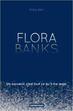 Critiques, citations, extraits de Flora Banks de Emily Barr. « Je souris. Je ne parle à personne. Je me contente de respirer, de re...