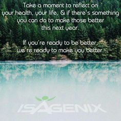 If you're ready to be a better version of YOU, we're here to help you noeleensanderson.isagenix.com