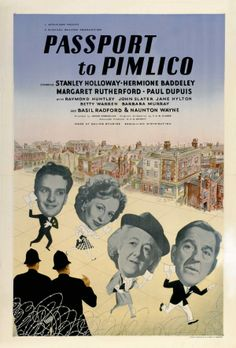 PASSPORT TO PIMLICO, 1949. Directed by Henry Cornelius, starring Stanley Holloway, Margaret Rutherford and Barbara Murray. Click through for behind the scenes memories and photos.
