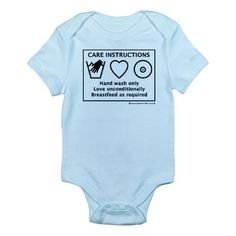 Hand wash only. Love unconditionally. Breastfeed as required.