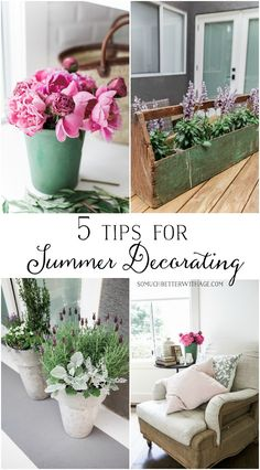 5 Tips for Summer Decorating | So Much Better With Age