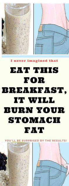 Eat This For Breakfast, It Will Burn Your Stomach Fat. Read this..!! !
