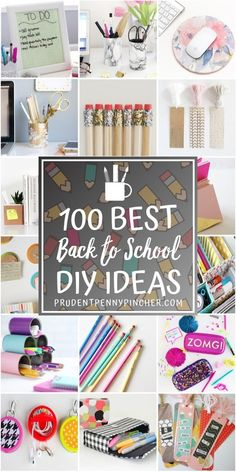 100 Best Back to School DIY Ideas #backtoschool #school #diy #crafts #teens #school