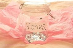 i wish...  Instead of a guest book, have guests write wishes for the birthday girl for the wish jar