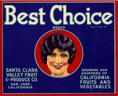 RARE Old ORIGINAL1930 Gorgeous Looker Best Choice Label San Jose California | eBay
