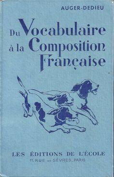 Auger-Dedieu, Du Vocabulaire à la Composition française, Fin d'études primaires CEP (1955) : grandes images