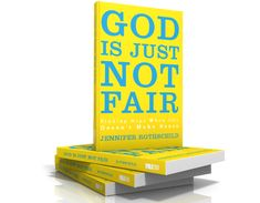 Jennifer Rothschild's new book God Is Just Not Fair releases March 25th, and Jennifer shares the story behind the book.