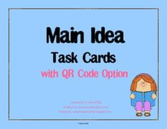 ****** These task cards are also included in this Main Idea Task Card Bundle and also in this complete Reading Skills Task Card Bundle with QR Codes   Task cards are a great tool to use in your classroom. You can use them in small groups, in literacy centers, or as independent work.