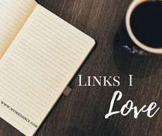 Links I Love -- Let the internet inspire you today! from Becky @ My Ink Dance