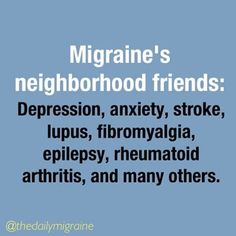 Many migraine sufferers also struggle with these 'neighborhood' chronic illnesses.