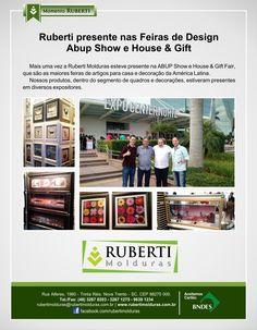 Mais uma vez a Ruberti Molduras esteve presente na ABUP Show e House & Gift Fair, que são as maiores feiras de artigos para casa e decoração da América Latina. Nossos produtos, dentro do segmento de quadros e decorações, estiveram presentes em diversos expositores.  #rubertinasfeiras #giftfair #abupshow #novatrento #inspiradapelaarte #molduras #rubertimolduras #ruberti2015 #rubertimolduras2015