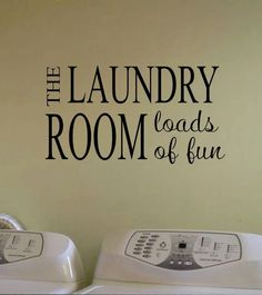 Self-adhesive Vinyl Wall Lettering Available in 3 sizes listed in SIZE drop down menu LAUNDRY ROOM Loads of Fun CHOOSE YOUR COLOR AND SIZE FROM DROP DOWN MENU *For Color reference please see second pi