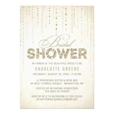 Sparkly Gold Glitter Bridal Shower Invitation---> I didn't find this on Pinterest originally, but look what showed up :)