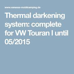 Thermal darkening system: complete for VW Touran I until