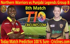 Northern Warriors vs Punjabi Legends League Match Group B today match prediction. Cricket League We provide 100 % sure today cricket Live Cricket, Cricket Match, Warriors Vs, Who Will Win, Legends, Baseball Cards, Group, Tips, Free