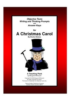 A Christmas Carol:  A Teaching Pack with objective tests and Writing/Thinking prompts.  $12