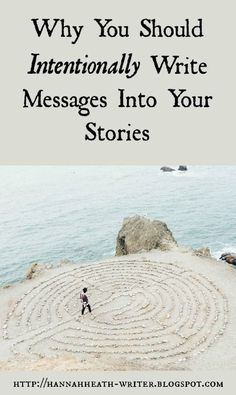 Hannah Heath: Why You Should Intentionally Write Messages Into Your Stories