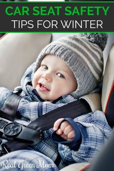 3 Winter Car Seat Safety Tips for Kids - Real Green Mom Winter Car, Eco Baby, Booster Car Seat, Toddler Girl Outfits, Toddler Boys, Natural Parenting, Newborn Care, Safety Tips, Child Safety