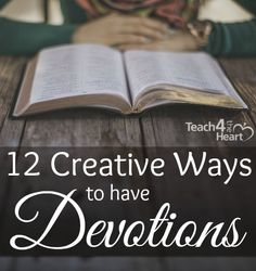 12 Creative Ways to Have Devotions