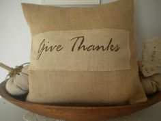 Give Thanks Burlap Pillow Cover by BeiFioriEmbellish on Etsy, $12.00