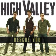 Country Song About Being There for Her - Rescue You, by High Valley ....Lay Your Worries On Me... #weddingsong