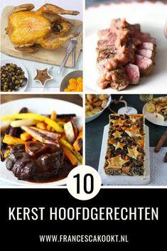 10 zalige kerst hoofdgerechten - Francesca Kookt Good Mood, Holidays And Events, Steak, Paleo, Food And Drink, Turkey, Cooking, Recipes, Wordpress